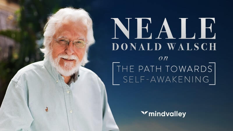 Neale Donald Walsch on the 4 Fundamental Questions of Life